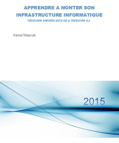 couverture-apprendre-a-monter-son-infrastructure-informatique